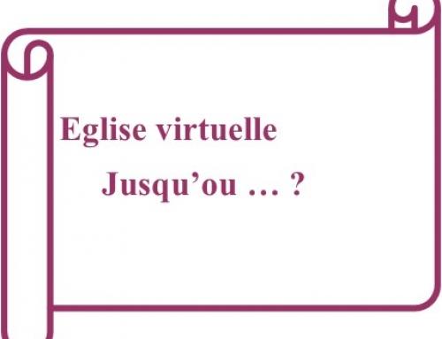«Eglise virtuelle… jusqu'où?» – Message du 08/09/2019