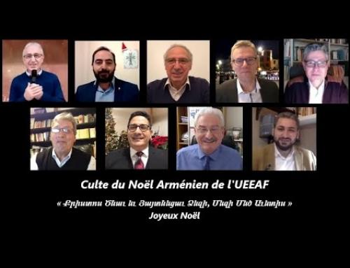 Culte du Noël Arménien de l'UEEAF – Ծնունդի Պաշտամունք – Mercredi 6 janvier 2021